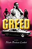 Greed, Falasha Brookeave Lambert, 1462685994