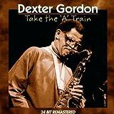 Take the A Train by Dexter Gordan (2002-04-29)