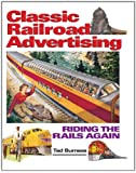 Classic Railroad Advertising: Riding the Rails Again