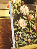 Getting Started with Rhododendrons and Azaleas, J. Harold Clarke, 0917304306