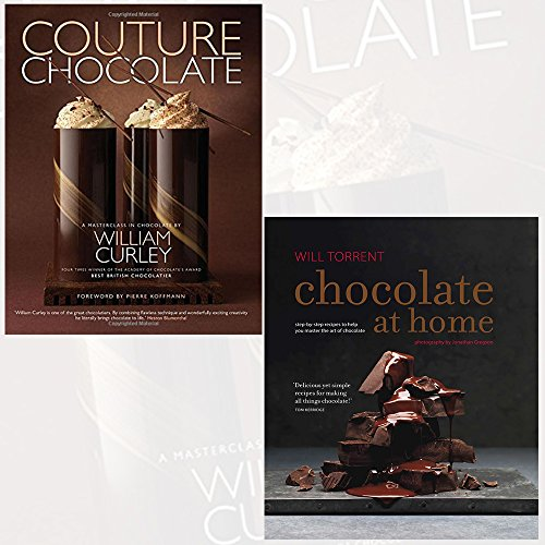 Couture Chocolate and Chocolate at Home [Hardcover] 2 Books Bundle Collection - A Masterclass in Chocolate, Step-by-step recipes from a master chocolatier