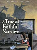 A True and Faithful Narrative, Katherine Sturtevant, 0786290811