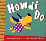 Howdi Do, Woody Guthrie, 0763612618