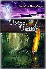 Divine Destiny: A key to destiny (Volume 1) Paperback
