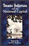 Thomas Jefferson and the National Capital, , 1589633040