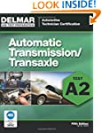 ASE Test Preparation - A2 Automatic T...