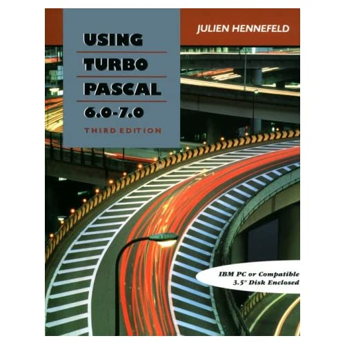 Using Turbo Pascal 6.0 - 7.0: 9780534943981: Computer Science Books @ Amazon.com