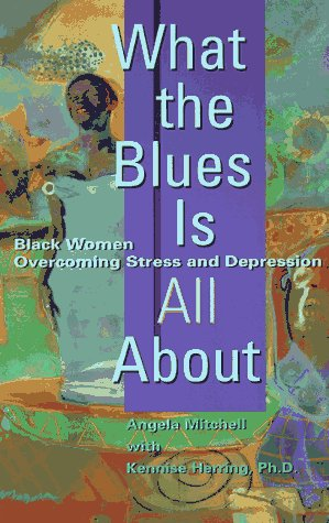 Search : What the Blues Is All About