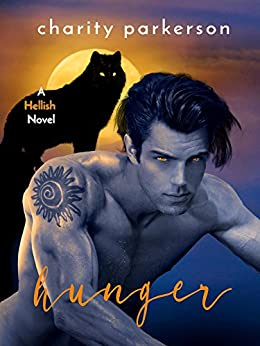 Hunger (Hellish Book 5) by [Parkerson, Charity]