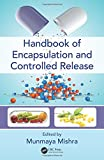 img - for Handbook of Encapsulation and Controlled Release book / textbook / text book