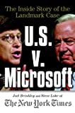img - for U.S. V. Microsoft: The Inside Story of the Landmark Case book / textbook / text book