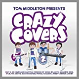 Tom Middleton Presents Crazy Covers 2