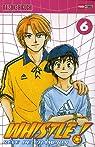 Whistle !, Tome 6 : Sois là par Higuchi