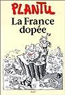 La France dopee par Plantu