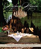 Marshes to Mansions, Junior League of Lake Charles, 0960752447