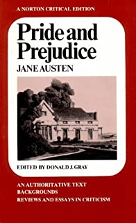 pride and prejudice an authoritative text backgrounds and sources pride and prejudice norton critical editions