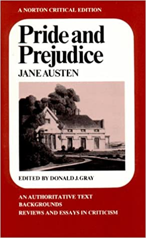 pride and prejudice norton critical editions jane austen  pride and prejudice norton critical editions 2nd ed edition