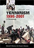 Terrorism, 1996-2001, Edward F. Mickolus and Susan L. Simmons, 0313317852
