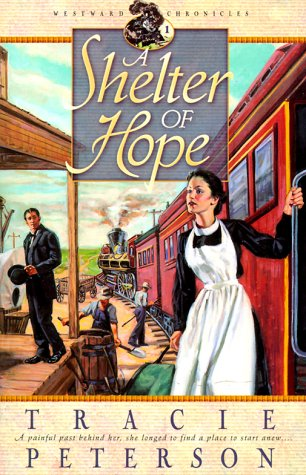 A Shelter of Hope (Westward Chronicles, Book 1)