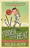 Fibber in the Heat, Miles Jupp, 0091943132