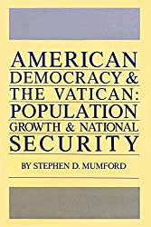American Democracy and the Vatican: Population Growth and National Security