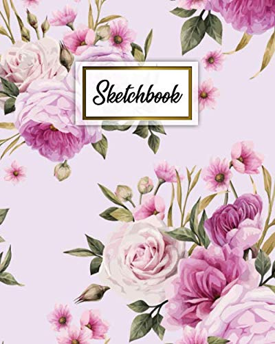 Sketchbook: Elegant Floral Blank Notebook for Sketching, Drawing, Writing & Doodling - 100 Pages, 8x10 Sketch Pad with a Softback Cover