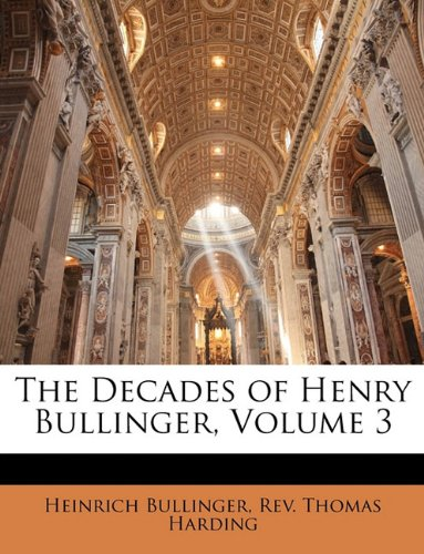 Download The Decades of Henry Bullinger, Volume 3 ebook