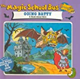 The Magic School Bus Going Batty, Nancy Krulik, 0613002741