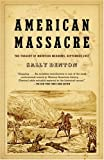 Front cover for the book American Massacre: The Tragedy at Mountain Meadows, September 1857 by Sally Denton
