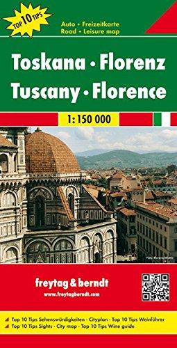 Freytag Berndt Autokarten, Toskana - Florenz, Top 10 Tips - Maßstab 1:150.000 (freytag & berndt Auto + Freizeitkarten)