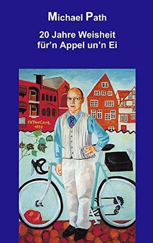 20 Jahre Weisheit F RN Appel Unn Ei (German Edition) ebook