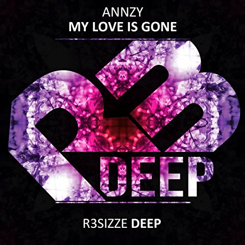 My love is gone by annzy on amazon music - My love gone images ...