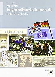 bayern@sozialkunde.de: Arbeitsheft - Schülerausgabe