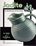 Jadite, Joe Keller and David Ross, 0764309293
