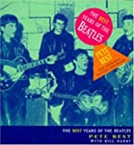 img - for The Best Years of the Beatles book / textbook / text book