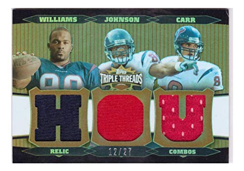 - David Carr Andre Johnson Mario Williams 2006 Triple Threads Sepia #72 Relic /27