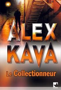 Le Collectionneur par Kava