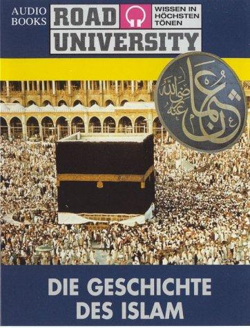 Die Geschichte des Islam, 2 Cassetten