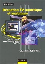 Réception TV numérique et analogique : Satellite, câble, numérique terrestre, WebTV...