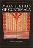 Maya Textiles of Guatemala : The Gustavus A. Eisen Collection 1902, , 0292751435