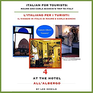 Italian for Tourists Fourth Lesson: At the Hotel Audiobook