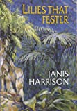 Front cover for the book Lilies that Fester by Janis Harrison