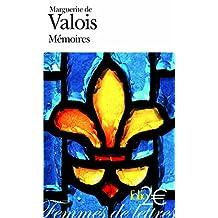 MARGUERITE DE VALOIS : MÉMOIRES (1569-1577)