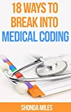 Do you want to get a job as a Medical Coder?Do you want a career in Medical Coding?Are you a new graduate of a Medical Coding and Billing?Are you looking for a job as a Medical Coder?Are you frustrated trying to find a job as a Medical Coder?18 Ways ...