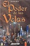 El Poder de Las Velas, Pamela Hart, 9706435387