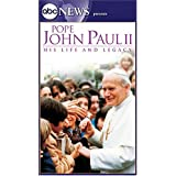 Pope John Paul II: His Life & Legacy