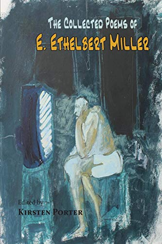The Collected Poems of E. Ethelbert Miller ()