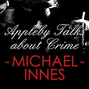 Appleby Talks About Crime Audiobook