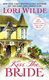 Kiss the Bride: There Goes the Bride/Once Smitten Twice Shy (Wedding Veil Wishes)