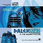 Dalek Empire - 1.2 The Human Factor | Nicholas Briggs